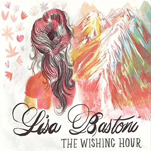 The Wishing Hour, Lisa Bastoni