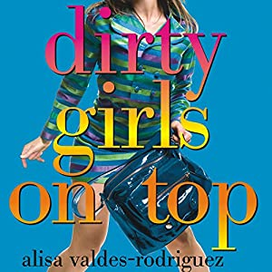 Dirty Girls on Top Audiobook