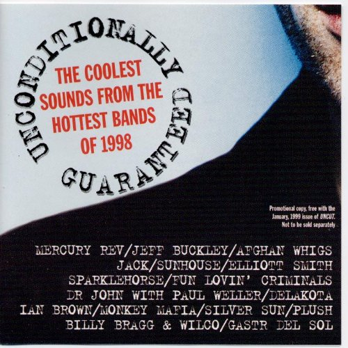 Image result for Uncut Unconditionally Guaranteed The Coolest Sounds From The Hottest Bands Of 1998