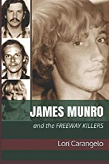 JAMES MUNRO: And the Freeway Killers Paperback