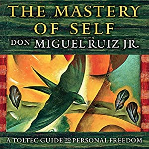 The Mastery of Self Audiobook