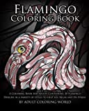 Search : Flamingo Coloring Book: A Coloring Book for Adults Containing 20 Flamingo Designs in a Variety of Styles to Help you Relax and De-Stress (Animal Coloring Books) (Volume 18)