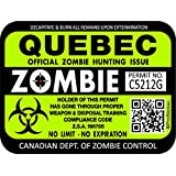 """ProSticker 1314 (One) 7.6cm x 10.1cm Zombie Series """"Quebec"""" Hunting License Permit Decal Stickers"""