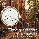 Time's Anchor | Lynda Engler