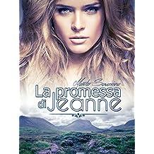 La promessa di Jeanne (Italian Edition)