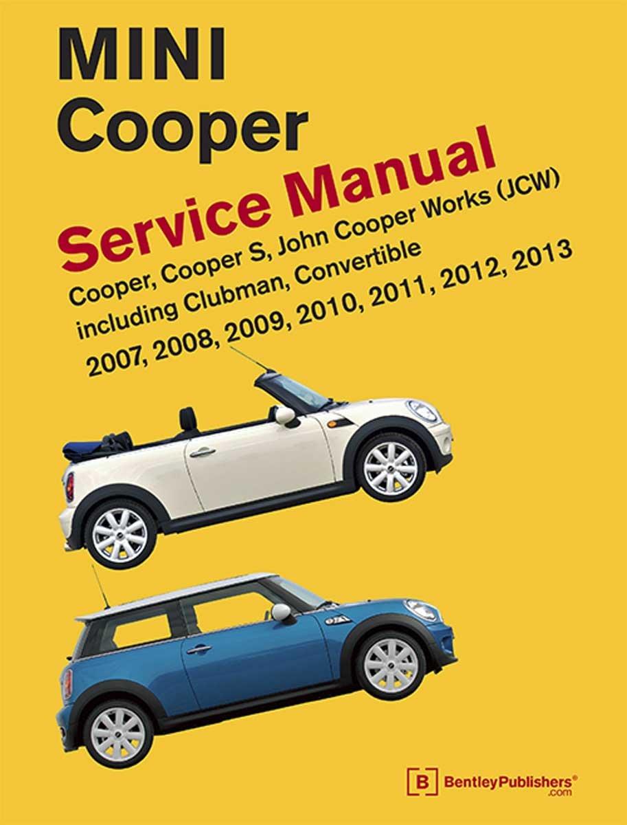 MINI Cooper Manual Repair & Service 2007-2013 Bentley