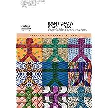 Identidades brasileiras: composições e recomposições (Desafios contemporâneos) (Portuguese Edition)