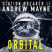 Orbital: Station Breaker Series, Book 2 | Andrew Mayne