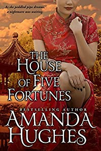 The House Of Five Fortunes by Amanda Hughes ebook deal