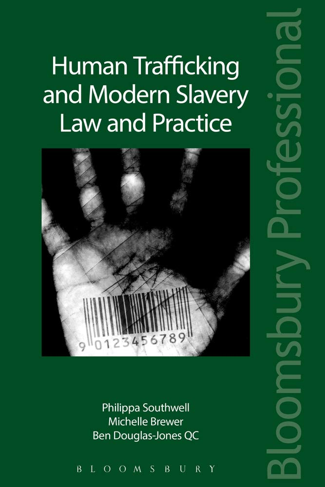 Human Trafficking and Modern Slavery: Law and Practice