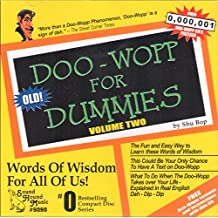 Doo-Wopp for Dummies, Vol. 2: Words of Wisdom for All Of Us!