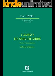 Camino de servidumbre. Textos de documentos. Edición definitiva (Obras Completas de F.A. Hayek
