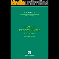 Camino de servidumbre. Textos de documentos. Edición definitiva (Obras Completas de F.A. Hayek nº 2)
