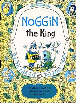 Noggin the King (Starting to Read)