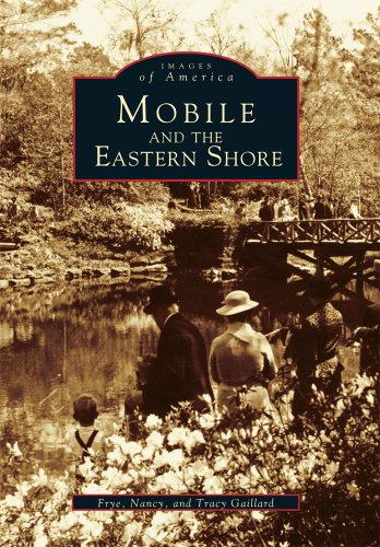 Mobile and the Eastern Shore (Images of America)