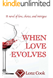 When Love Evolves (Sisters and Romance Book 2)
