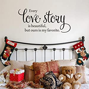 MoharWall Every Love Story is Beautiful,but Ours is My Favorite Quote Removable Wall Decals for Couple Bedroom Home Decor,25''WX11''H