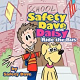 Safety Dave and Daisy Ride the Bus