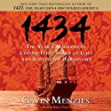 1434: The Year a Magnificent Chinese Fleet Sailed to Italy and Ignited the Renaissance Audiobook by Gavin Menzies Narrated by Simon Vance
