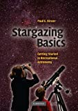 img - for Stargazing Basics: Getting Started in Recreational Astronomy by Paul E. Kinzer (2008-10-27) book / textbook / text book