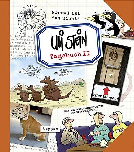 Tagebuch II (Broschur): Normal ist das nicht! Taschenbuch – 6. Juni 2013 Uli Stein Lappan 383033334X Comic / Theorie