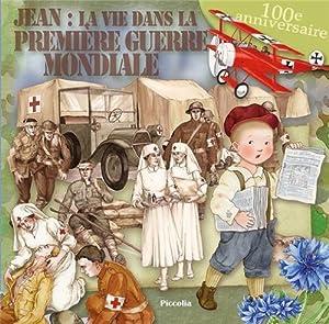 """Afficher """"Au temps des... Jean, enfant de la Première guerre mondiale"""""""