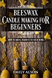 Beeswax Candle Making for Beginners