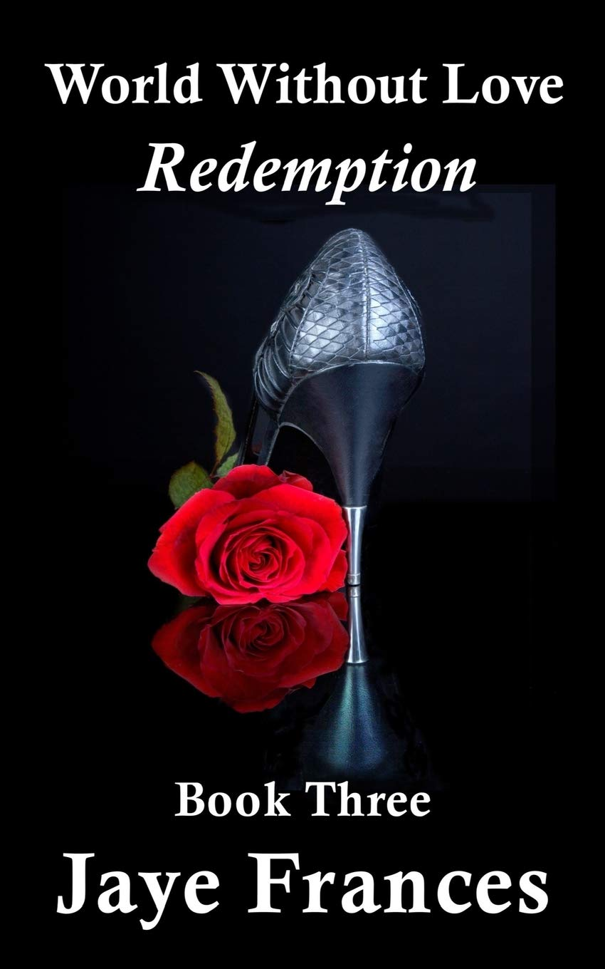 Read Online Redemption (World Without Love) (Volume 3) pdf epub