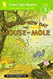 img - for A Brand-New Day with Mouse and Mole (reader) (A Mouse and Mole Story) book / textbook / text book