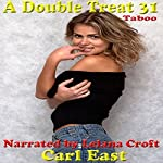 A Double Treat 31 | Carl East