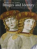 img - for Images and Identity in Fifteenth-Century Florence by Patricia Lee Rubin (2007-08-06) book / textbook / text book