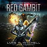 Red Gambit: Harvesters Series, Book 1 | Luke R. Mitchell