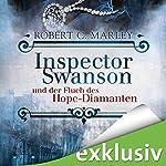 Inspector Swanson und der Fluch des Hope-Diamanten (Inspector Swanson 1) | Robert C. Marley
