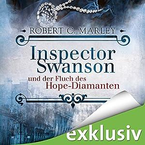 Inspector Swanson und der Fluch des Hope-Diamanten (Inspector Swanson 1) Hörbuch
