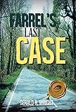 Farrel's Last Case, Gerald R. Wright, 1490708553