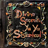 Divine Secrets Of The Ya-Ya Sisterhood - Music From The Motion Picture [Explicit]