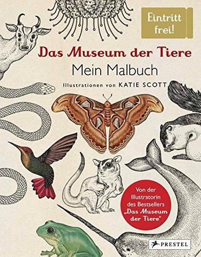 Das Museum der Tiere. Mein Malbuch: Eintritt frei!
