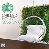 Chilled House Session 8