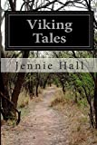 Viking Tales, Jennie Hall, 1500564923