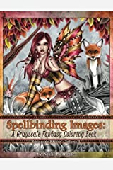 Spellbinding Images: A Grayscale Fantasy Coloring Book: Beginner's Edition (Volume 3) Paperback