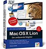 Mac OS X Lion: Der umfassende Ratgeber - inkl. iCloud