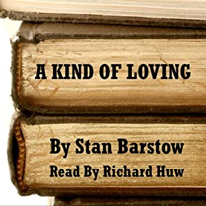 A Kind of Loving Audiobook