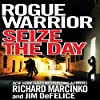 Rogue Warrior: Seize the Day