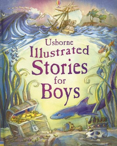 Illustrated Stories for Boys (Fairy Tales For Boys)