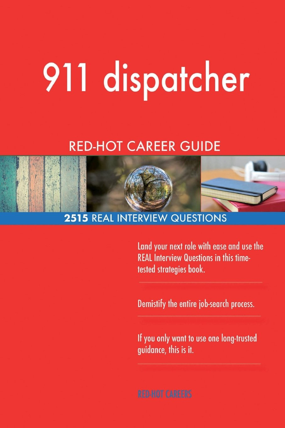 Real Time 911 >> 911 Dispatcher Red Hot Career Guide 2515 Real Interview