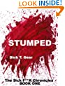 STUMPED (The Sick F*ck Chronicles Book 1)