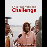 Srila Prabhupada's challenge