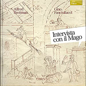 Intervista con il mago [Interview with the Wizard] Audiobook