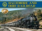 Baltimore & Ohio Railroad 2019 Calendar (Classic Rail Images)