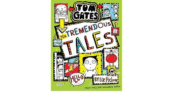 Tom Gates 18: Ten Tremendous Tales (English Edition) eBook: Pichon ...